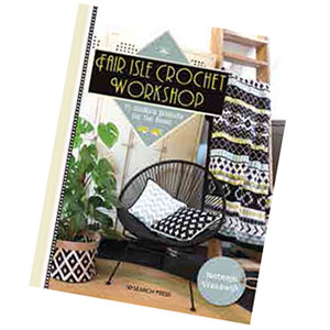 Fair Isle Crochet Workshop