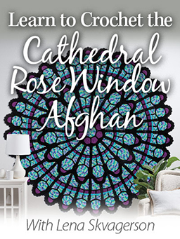 Learn to Crochet the Cathedral Rose Window Afghan